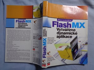 náhled knihy - Macromedia Flash MX : vytváříme dynamické aplikace