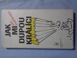 náhled knihy - Jak mi dupou králíci : [výběr textů z let 1965-1981]