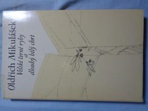 náhled knihy - Veliké černé ryby a dlouhý bílý chrt: (verše 1971-1975)
