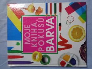 náhled knihy - Moje kniha pokusů - Barva