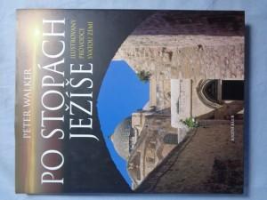 náhled knihy - Po stopách Ježíše : ilustrovaný průvodce Svatou zemí