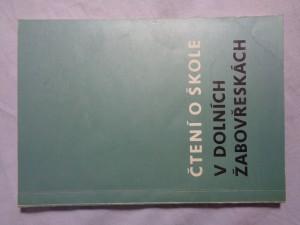 náhled knihy - Čtení o škole v dolních žabovřeskách - k 80. výročí školy (1889-1969)
