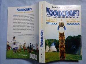 náhled knihy - Woodcraft : lesní moudrost a lesní bratrstvo