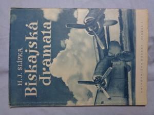 náhled knihy - Biskajská dramata : [deset reportáží z bojové činnosti 311. čs. bombardovací peruti z let 1943 a 1944]
