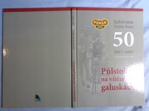 náhled knihy - Půlstoletí na vítězných galuskách : jubileum Dukly Brno 1957-2007