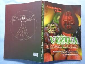 náhled knihy - Výživa a krevní skupiny : 4 krevní skupiny - 4 diety : individuální řešení diety k uchování zdraví, pro dlouhověkost a k dosažení ideální hmotnosti