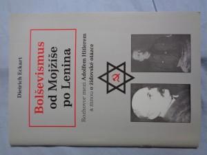 náhled knihy - Bolševismus od Mojžíše po Lenina: rozhovor mezi Adolfem Hitlerem a mnou o židovské otázce
