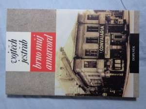 náhled knihy - Brno můj Amarcord: román - koláž