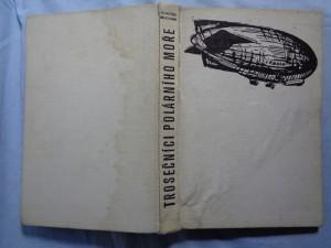 náhled knihy - Trosečníci polárního moře: Vzducholodí na severní pól