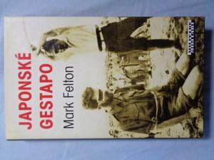 náhled knihy - Japonské gestapo : vraždění, chaos a mučení ve válečné Asii