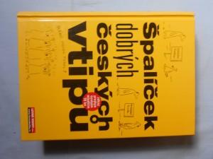 náhled knihy - Špalíček dobrých českých vtipů : vtipy dělíme na slušné-- a dobré