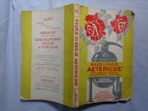 náhled knihy - Silice či oleje eterické, jich původ, výroba a upotřebení v praxi