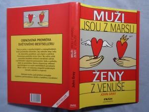 náhled knihy - Muži jsou z Marsu, ženy z Venuše : praktický návod, jak zlepšit vzájemné porozumění a dosáhnout v partnerských vztazích toho, co od nich očekáváme