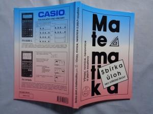 náhled knihy - Sbírka úloh z matematiky: Výrazy, rovnice, nerovnice a jejich soustavy