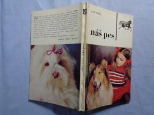 náhled knihy - Náš pes : Chov, výživa, výchova, výcvik a vedení společenského psa