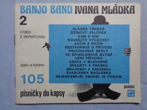 náhled knihy - Banjo Band Ivana Mládka. 2 : výběr z repertoáru : zpěv a kytara Banjo Band Ivana Mládka