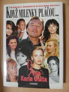 náhled knihy - Když milenky pláčou- : devět žen Karla Gotta