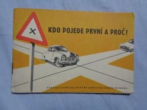 náhled knihy - Kdo pojede první a proč? : Pravidla o provozu na silnicíc