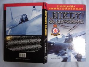 náhled knihy - Nikdy se nevzdávat: životní příběh brigádního generála v.v. Zdeňka Škarvady