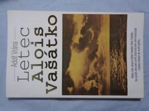 náhled knihy - Letec Alois Vašátko: 1087 dní odboje štábního kapitána letectva Aloise Vašátky