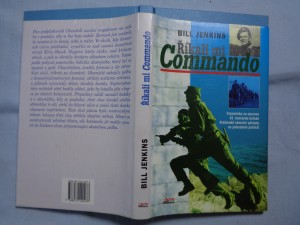 náhled knihy - Říkali mi Commando: vzpomínky na operace 43. komanda britské Královské námořní pěchoty na jaderském pobřeží