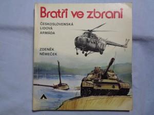 náhled knihy - Bratři ve zbrani - Československá lidová armáda