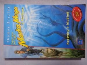 náhled knihy - Tajný úkol pro tebe, Marka Mega a Fantoma. Nestvůry v hlubině