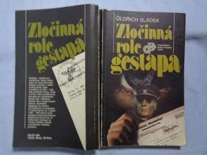 náhled knihy - Zločinná role gestapa : nacistická bezpečnostní policie v čes. zemích 1938-1945