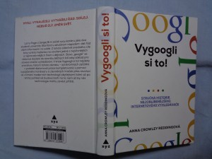 náhled knihy - Vygoogli si to! : stručná historie nejoblíbenějšího internetového vyhledávače