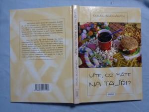náhled knihy - Víte, co máte na talíři? : co si koupit k jídlu a pití : nejnovější pohledy na zdravou výživu