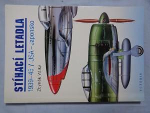 náhled knihy - Stíhací letadla : 1939-45: USA - Japonsko