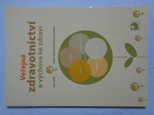 náhled knihy - Veřejné zdravotnictví a výchova ke zdraví : pro SZŠ, obor zdravotnický asistent