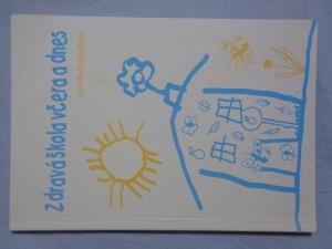 náhled knihy - Zdravá škola včera a dnes