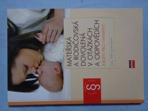 náhled knihy - Mateřská a rodičovská dovolená v otázkách a odpovědích: (nejen pro maminky)