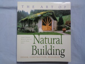 náhled knihy - The art of natural building : design, construction, resources