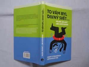 náhled knihy - To vám byl divný svět...: úvahy o proměnách světa kolem nás