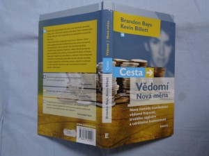 náhled knihy - Cesta, vědomí, nová měna : nová metoda manifestace vědomé hojnosti, trvalého naplnění a udržitelné budoucnosti