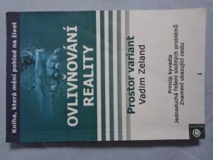 náhled knihy - Ovlivňování reality. Díl I, Prostor variant