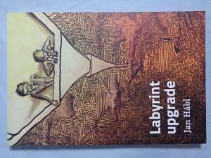 náhled knihy - Labyrint upgrade: jinotajný román (nejen) pro děti