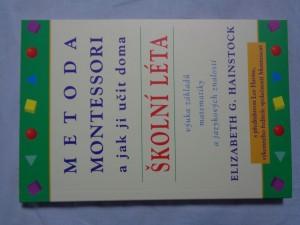 náhled knihy - Metoda Montessori a jak ji učit doma : školní léta