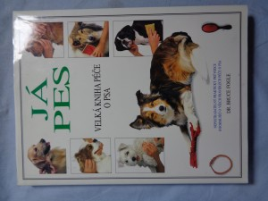 náhled knihy - Já, pes : velká kniha péče o psa