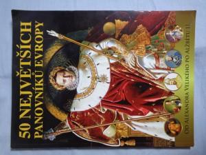 náhled knihy - 50 největších panovníků Evropy : od Alexandra Velikého po Alžbětu II.