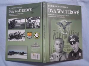 náhled knihy - Dva Walterové : příběhy dvou československých občanů, sloužících jako piloti Luftwaffe