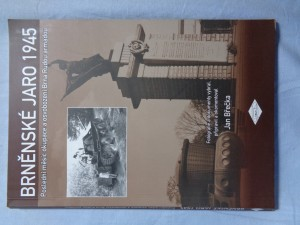 náhled knihy - Brněnské jaro 1945 : poslední měsíc okupace a osvobození Brna Rudou armádou