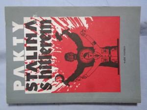 náhled knihy - Pakty Stalina s Hitlerem: výběr dokumentů z let 1939 a 1940