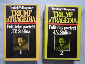 náhled knihy - Triumf a tragédia: politický portrét J.V. Stalina