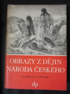 náhled knihy - Obrazy z dějin národa českého díl první : od dávnověku po dobu královskou