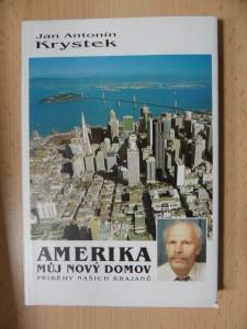 náhled knihy - Amerika, můj nový domov : příběhy našich krajanů