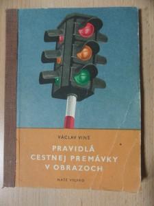 náhled knihy - Pravidlá cestnej premávky v obrazoch : Stručný výňatok