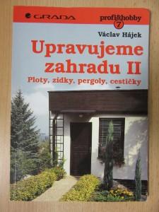 náhled knihy - Upravujeme zahradu II. : Ploty, zídky, pergoly, cestičky